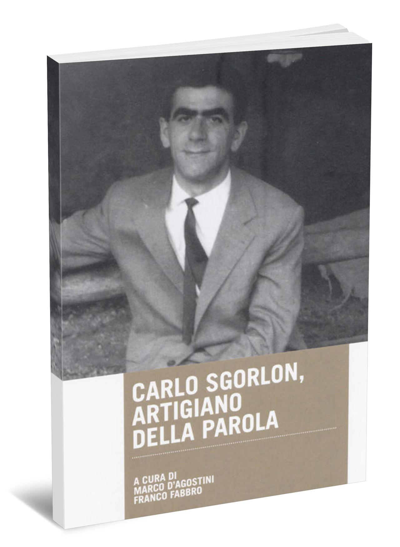 Carlo Sgorlon, artigiano della parola